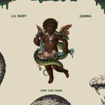 "New Music: Lil Baby & Gunna – ""Drip Too Hard"""