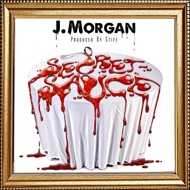 "New Music: J.Morgan – ""Secret Sauce"""