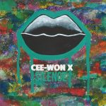 "New Music: Cee-Won X – ""Silence"" [EP]"