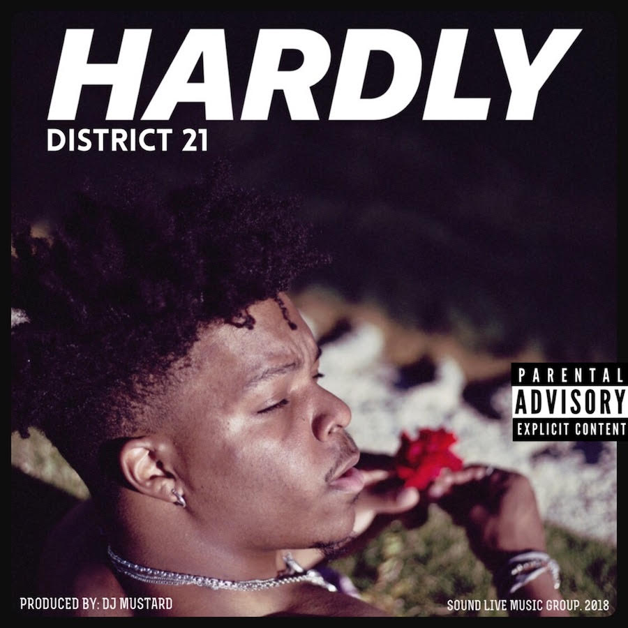 """New Music: District 21 – """"Hardly"""""""