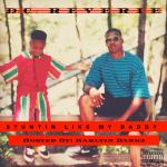 """New Mixtape: DC Reverie – """"Stuntin Like My Daddy"""""""