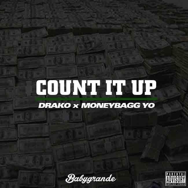 "New Music: Drako x Moneybagg Yo – ""Count It Up"""