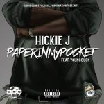 "New Music: Hickie Johnson – ""Paper In My Pocket"" (feat. Young Buck)"