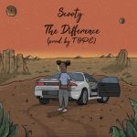 """New Music: Scooty – """"The Difference"""" [Prod. TOPE]"""