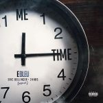 "New Music: E Bleu – ""Me Time Remix"" (feat. 24Hrs & Eric Bellinger)"