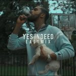 """New Video: Dave East – """"Yes Indeed"""""""