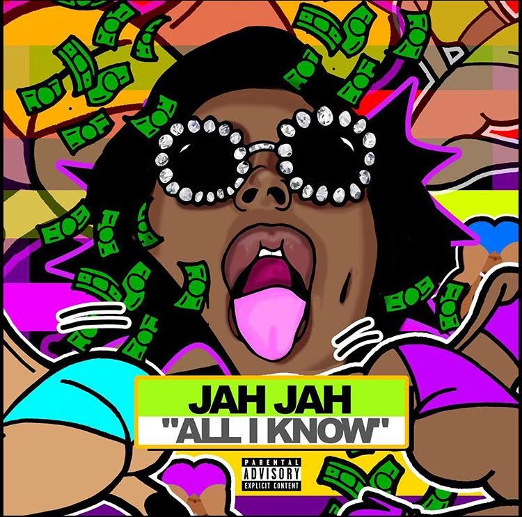"New Music: Jah Jah – ""All I Know"""