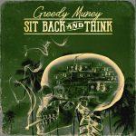 "New Music: Greedy Muney – ""Sit Back & Think"""