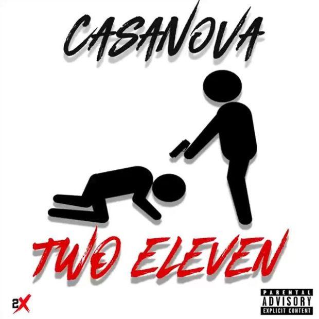 """New Music: Casanova – """"Two Eleven"""""""