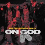 "New Music: The Diplomats – ""On God"" (feat. Belly)"
