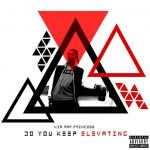 "New Album: Kia Rap Princess – ""Do You Keep Elevating"""