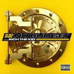 """New Music: Kid Ink – """"No Budget"""" (feat. Rich The Kid)"""