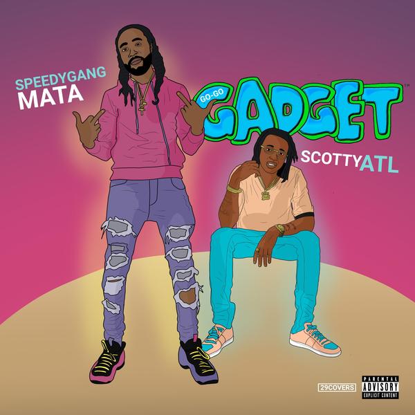 """New Music: Mata – """"Go Go Gadget"""" (feat. Scotty ATL)"""