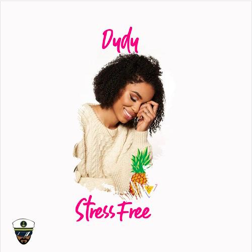 "New Music: DyDy – ""Stress Free"""