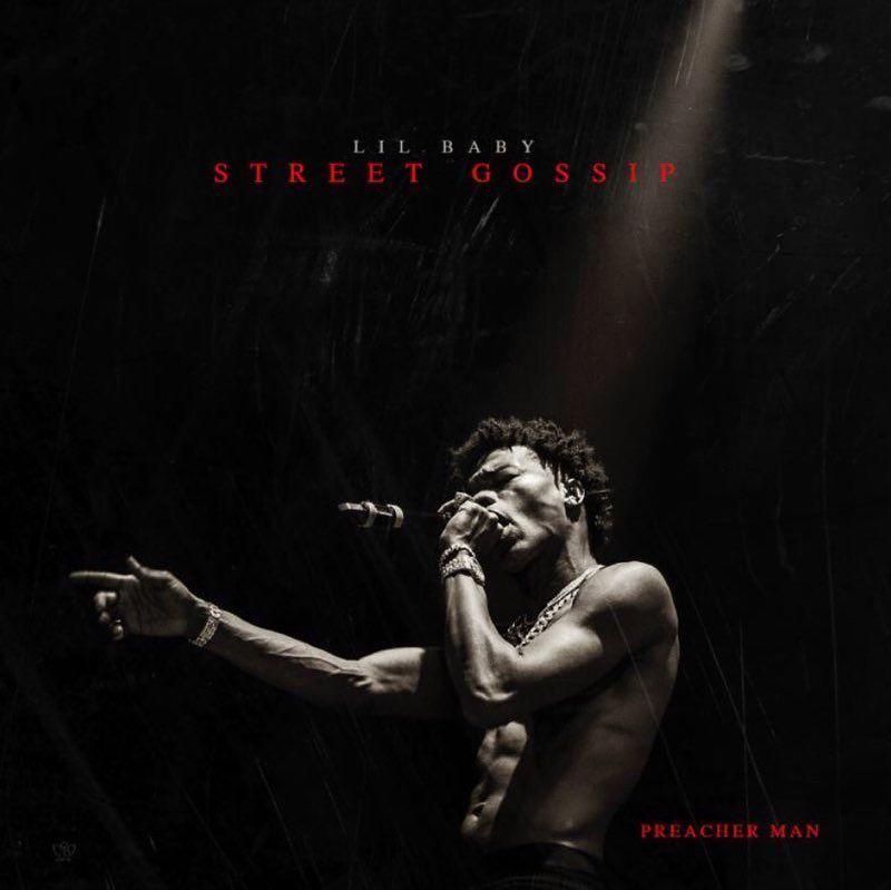 "New Album: Lil Baby – ""Street Gossip"""