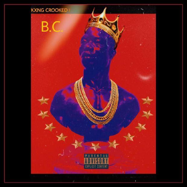 "New Music: KXNG Crooked – ""B.C."""