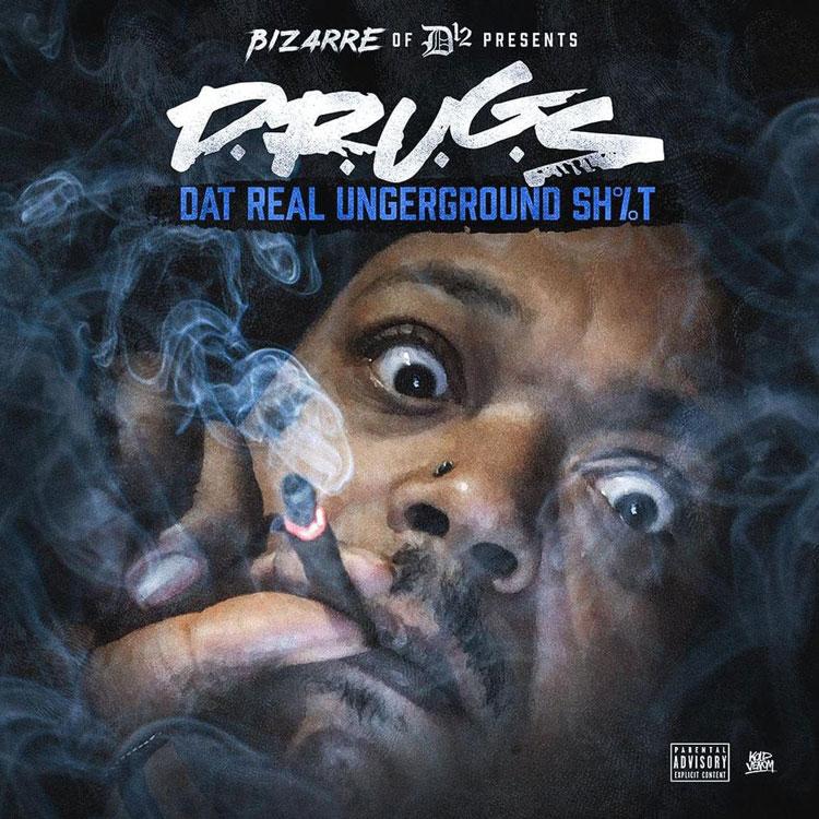 "New Mixtape: Bizarre – ""D.R.U.G.S (Dat Real Underground Shit)"""