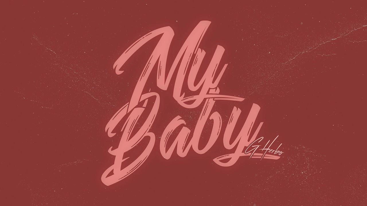 """New Music: G Herbo – """"My Baby"""""""