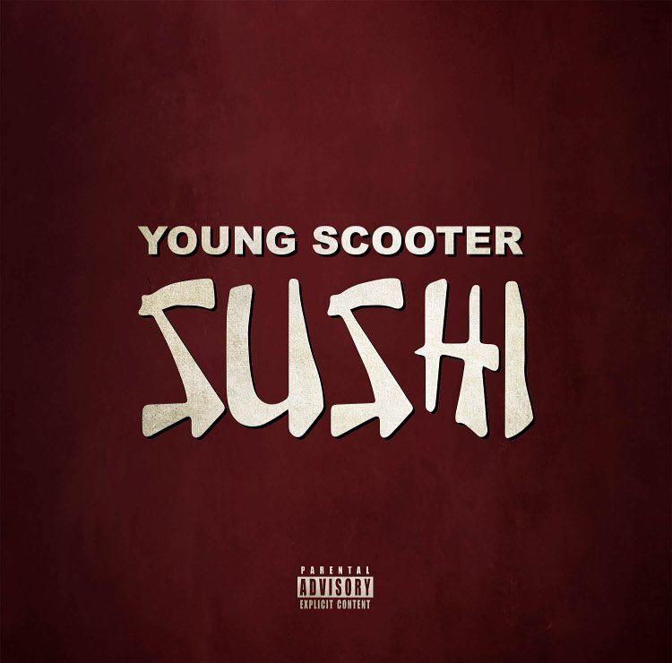 """New Music: Young Scooter – """"Sushi"""""""