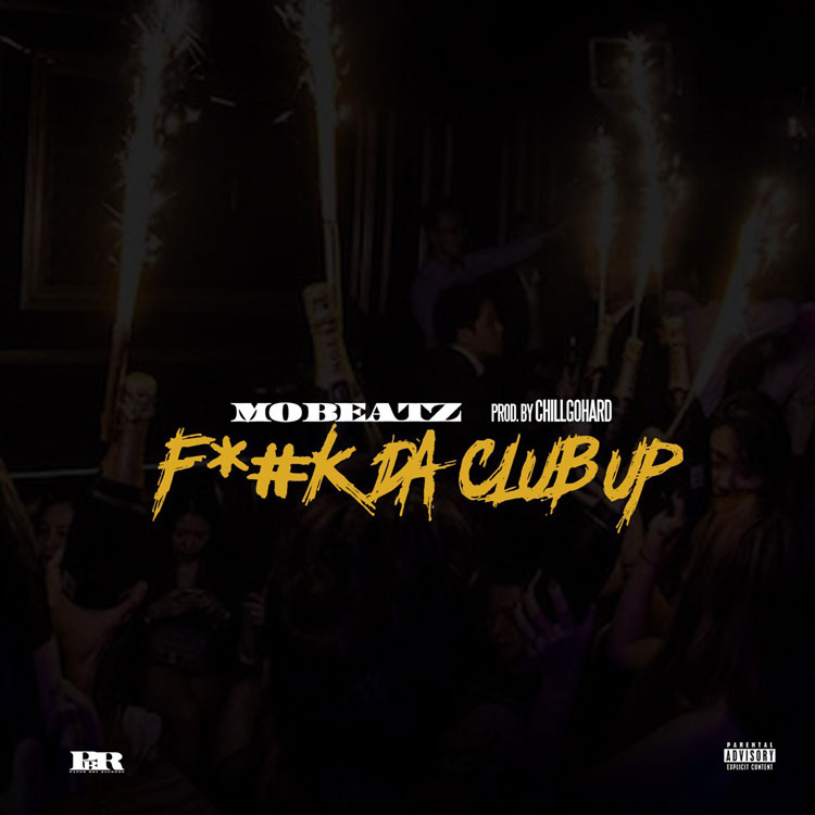 "New Music: Mo Beatz – ""Fuck Da Club Up"""