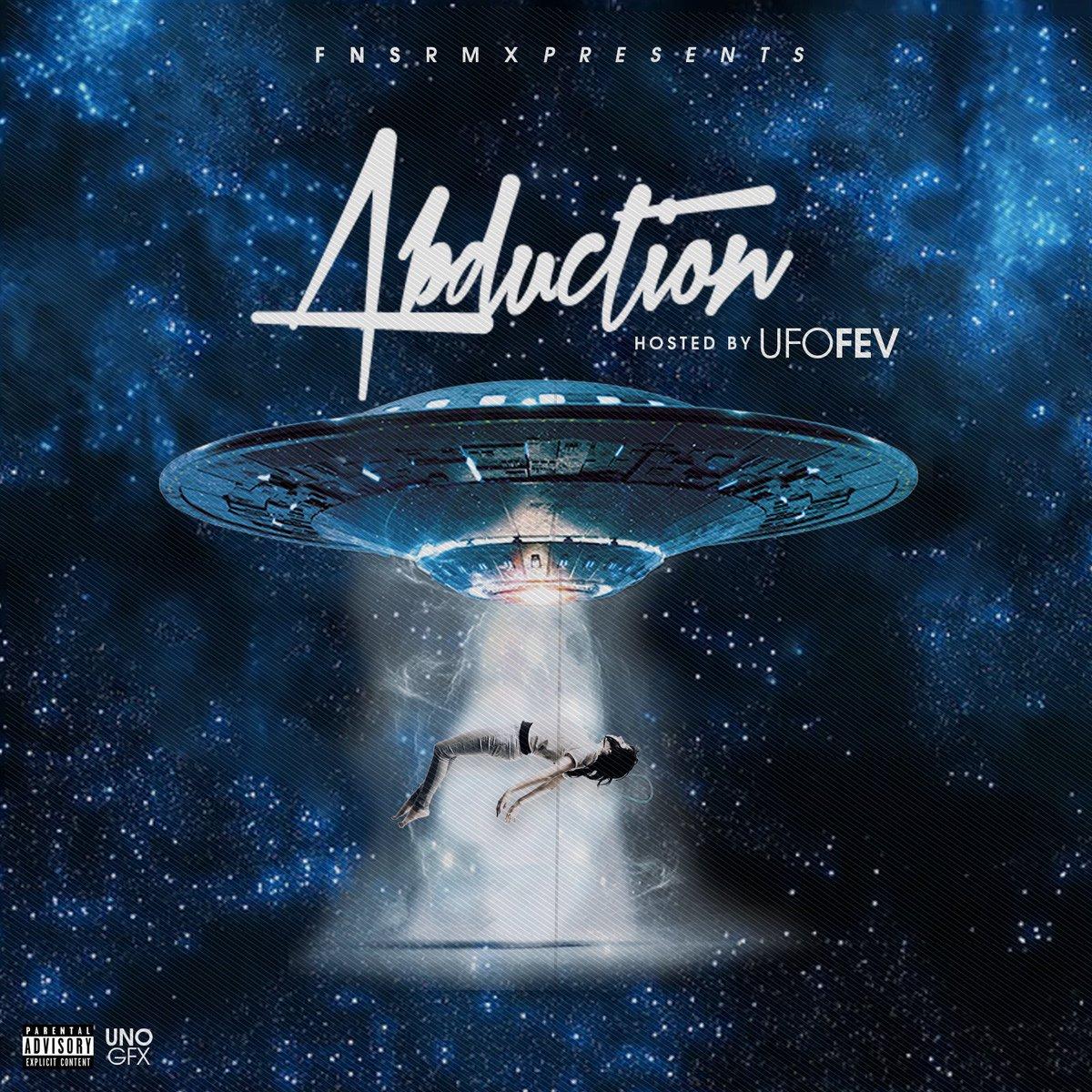 "New Mixtape: UFO Fev – ""The Abduction"""