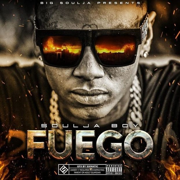 "New Mixtape: Soulja Boy – ""Fuego"""