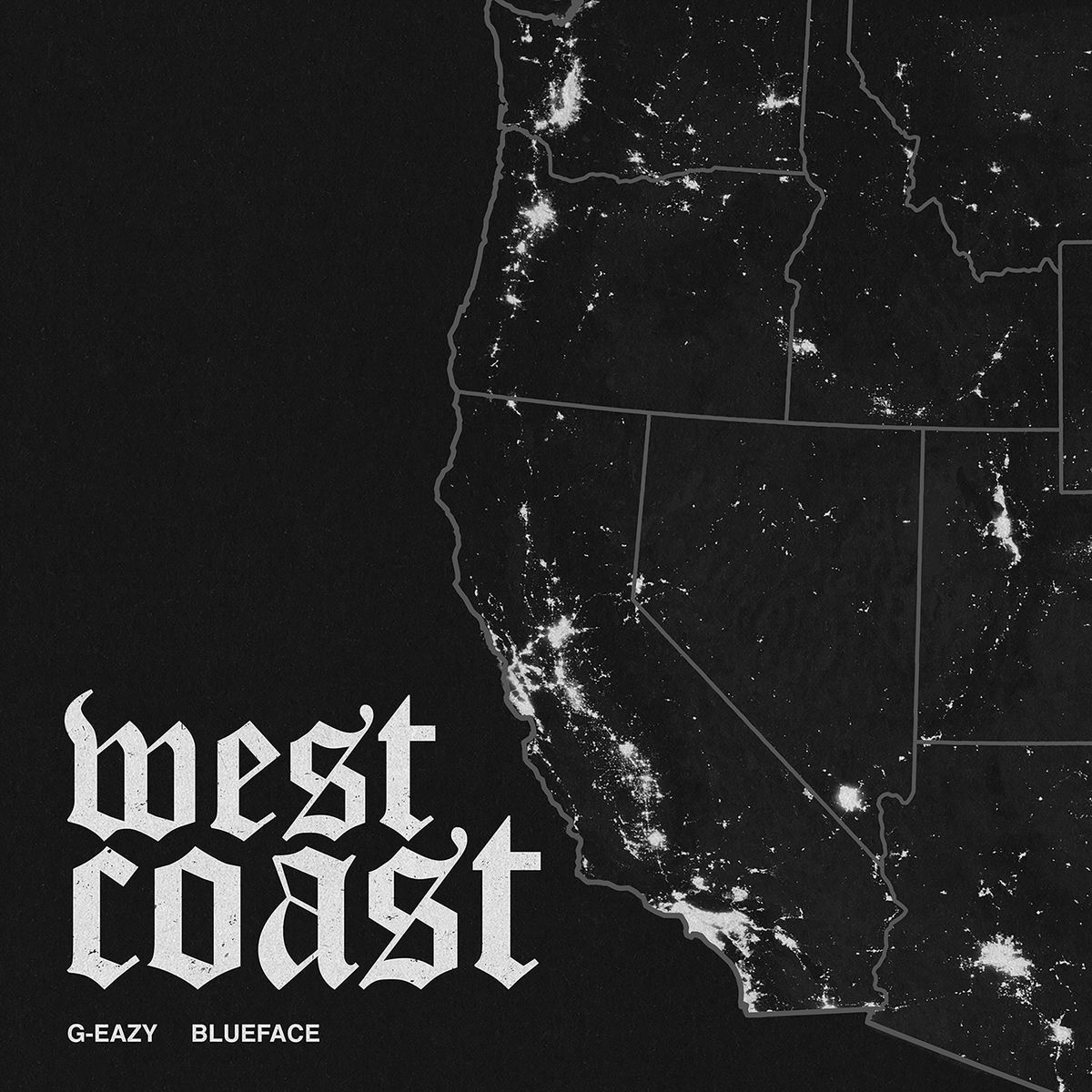 """New Music: G-Eazy – """"West Coast"""" (feat. Blueface)"""