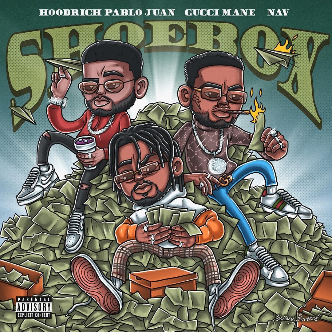 "New Music: Hoodrich Pablo Juan – ""Shoebox"" (feat. Gucci Mane & NAV)"
