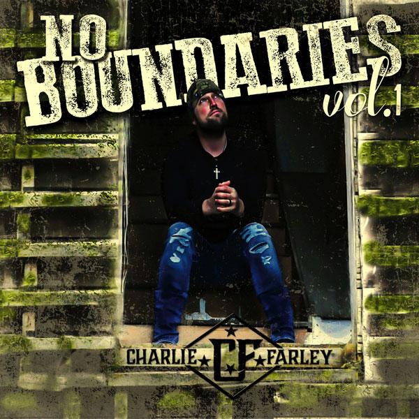 """New Music: Charlie Farley – """"No Boundaries Vol. 1"""" [EP]"""