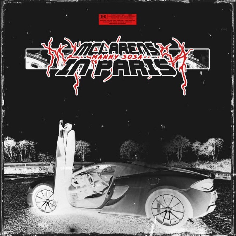 """New Music: Manny Sosa – """"Mclarens In Paris"""""""
