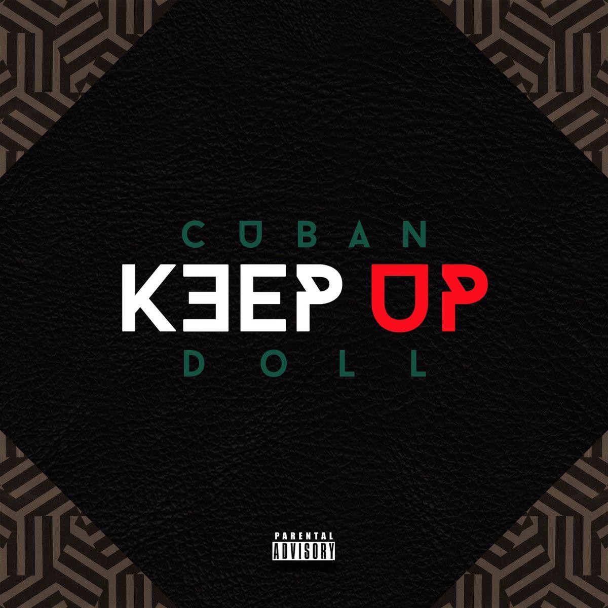 "New Music: Cuban Doll – ""Keep Up"""