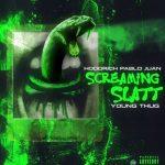 "New Music: Hoodrich Pablo Juan & Young Thug – ""Screaming Slatt"""