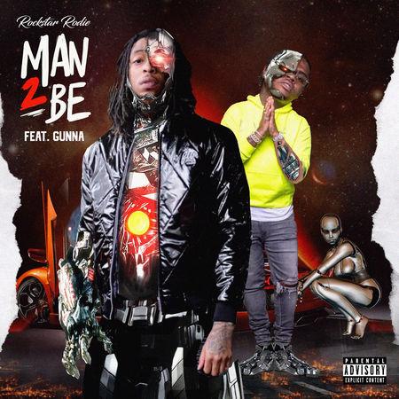 "New Music: Rockstar Rodie – ""Man 2 Be"" (feat. Gunna)"
