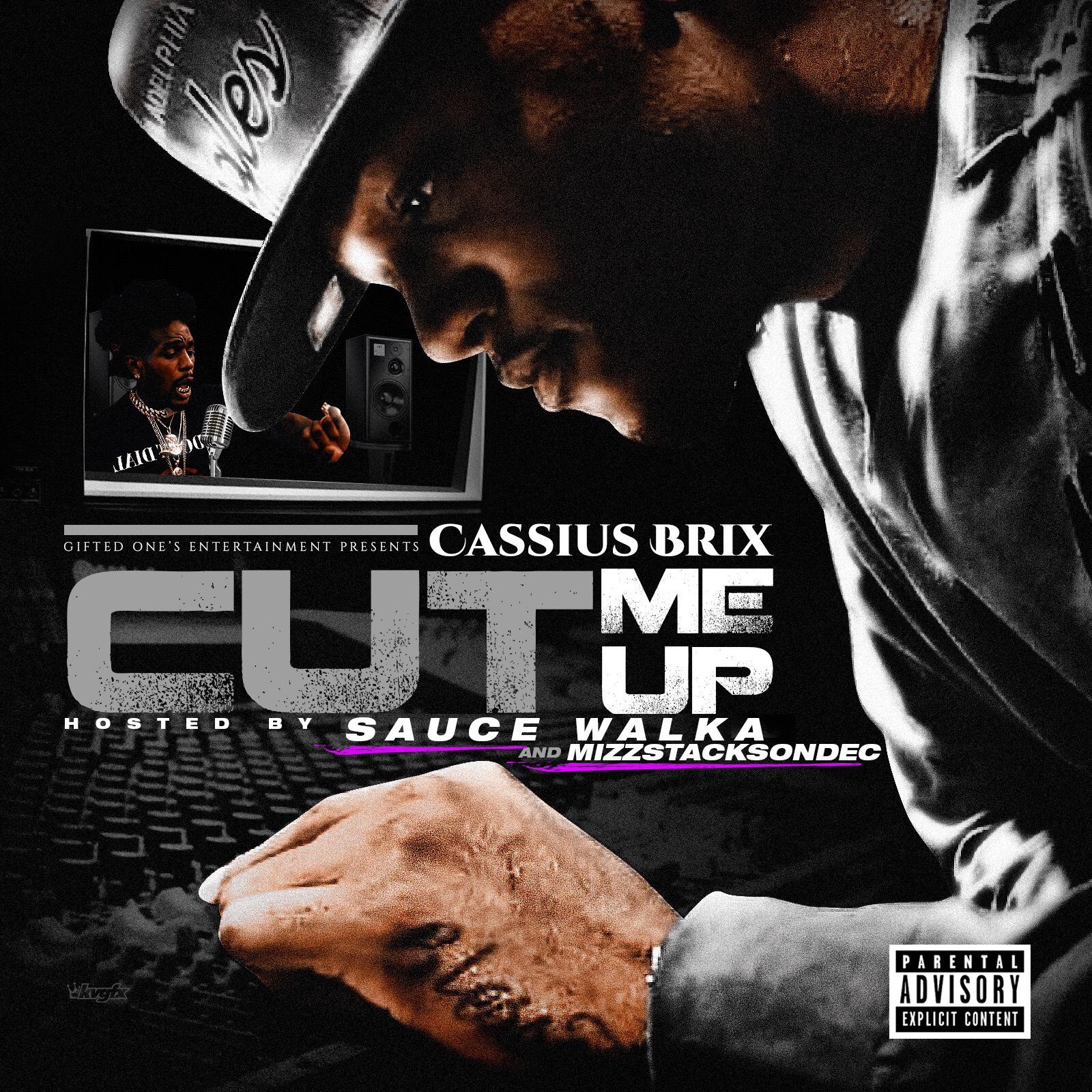 """New Album: Cassius Brix – """"Cut Me Up"""""""