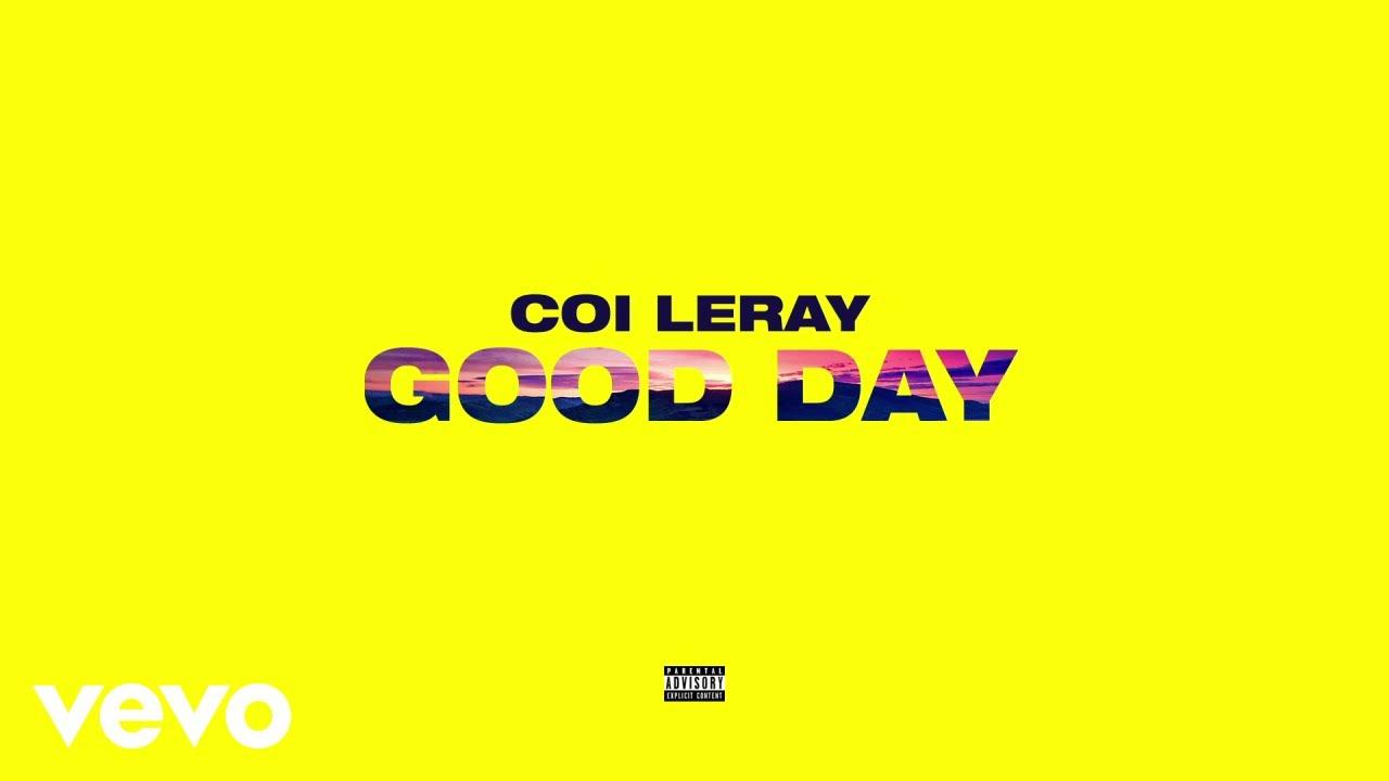 "New Music: Coi Leray – ""Good Day"""