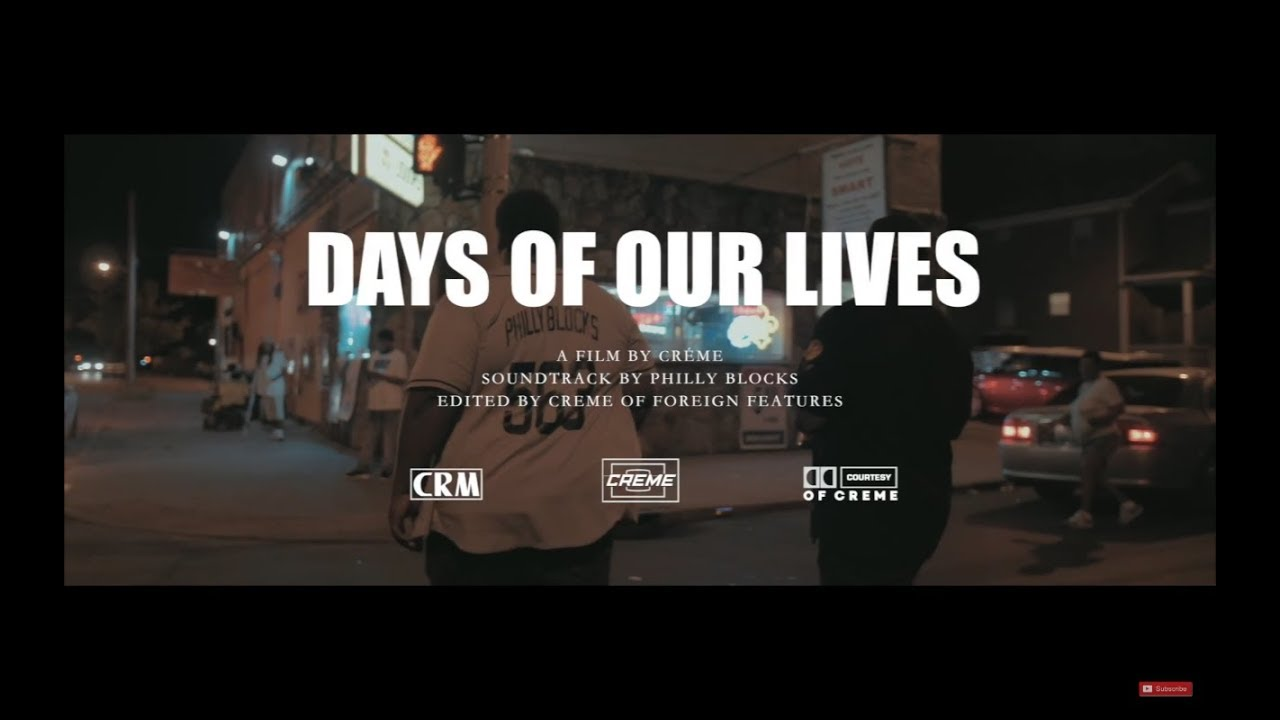 """New Video: Philly Blocks – """"Days Of Our Lives"""""""