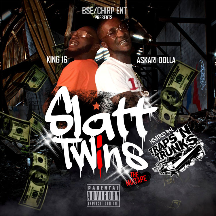 "New Mixtape: Askari Dolla & King16 – ""Slatt Twins"""
