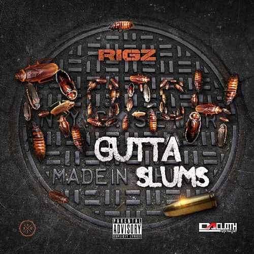 "New Album: Rigz – ""Roach Gutta Slums"""