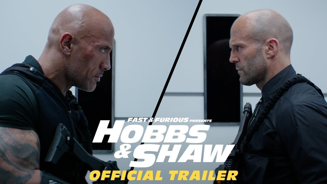 Fast & Furious: Hobbs & Shaw (Official Trailer)