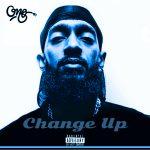 """New Music: OneGotBeats – """"Change Up"""" (Nipsey Tribute/Remix)"""