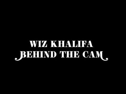 """New Trailer: Wiz Khalifa –  """"Behind The Cam"""""""