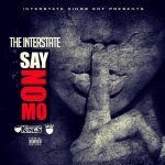 Video: The Interstate – Say No Mo