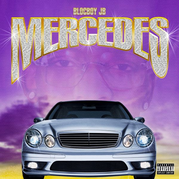 "New Music: BlocBoy JB – ""Mercedes"""