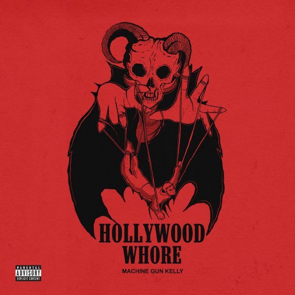 "New Music: Machine Gun Kelly – ""Hollywood Whore"""
