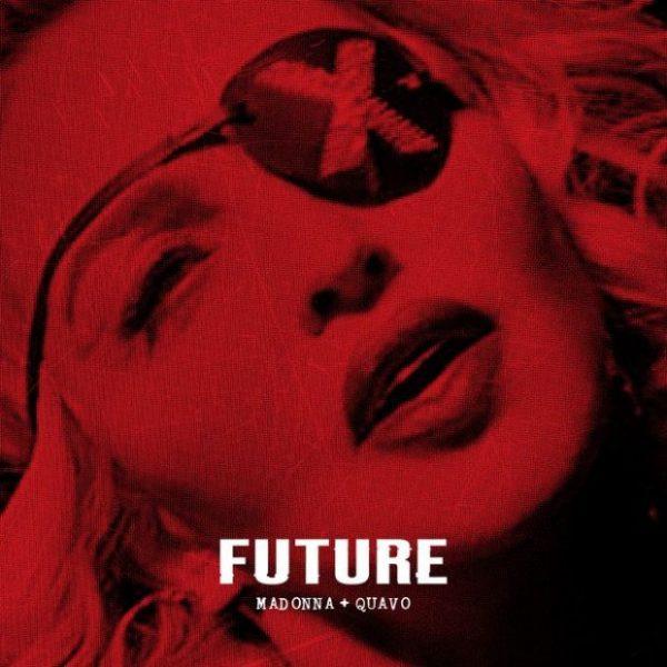 """New Music: Madonna – """"Future"""" (feat. Quavo)"""