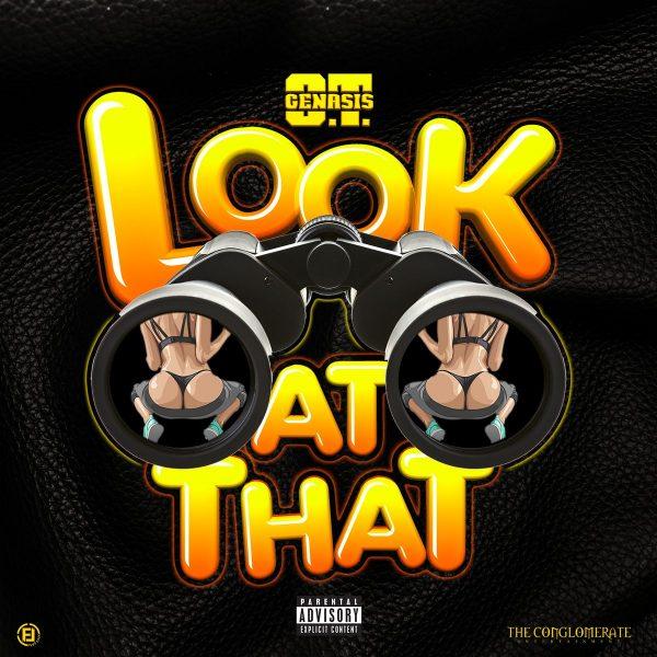 """New Music: O.T. Genasis – """"Look At That"""""""