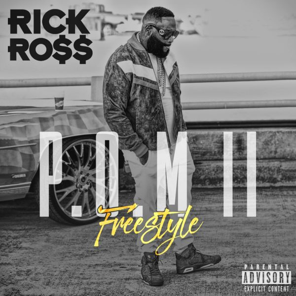 """New Music: Rick Ross – """"Port Of Miami II Freestyle"""""""
