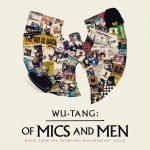 "New Music: Wu-Tang Clan – ""Of Mics And Men"" [EP]"