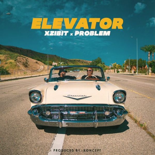 "New Music: Xzibit – ""Elevator"" (feat. Problem)"